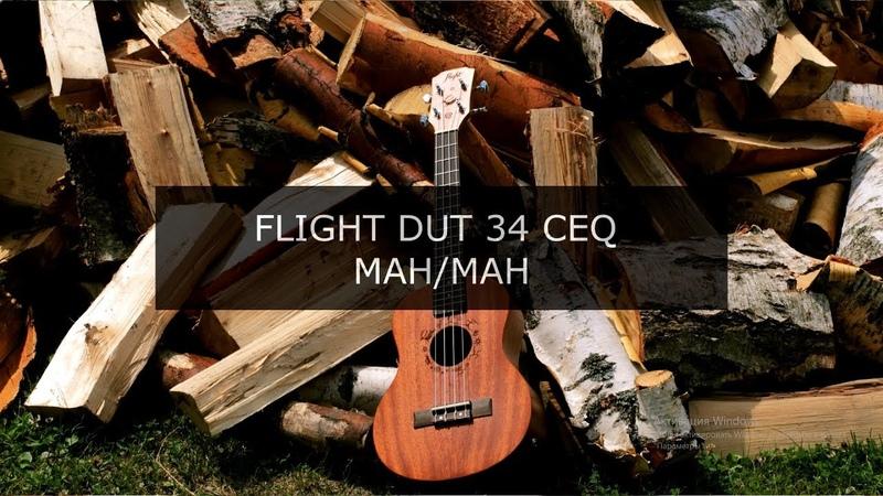 FLIGHT DUT 34 CEQ MAHMAH - Укулеле тенор
