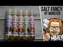 Жидкость Salt by Fancy Monster Солевой для подов 🎷🎻🎹🎸
