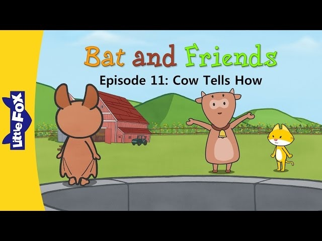 Bat and Friends 11: Cow Tells How | Level 1 | By Little Fox