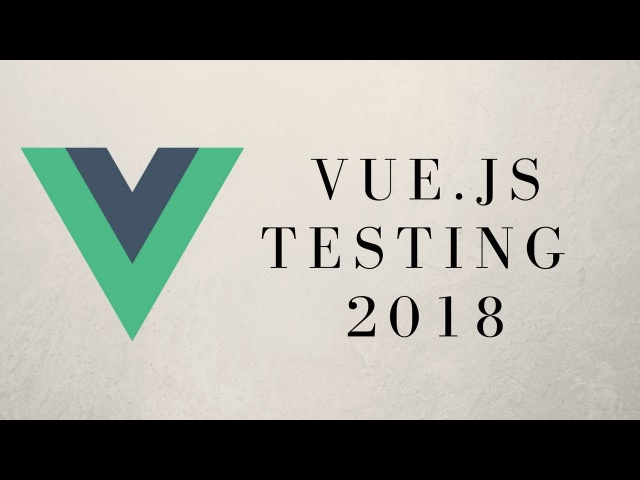 Learn How To Test With Vue.js !