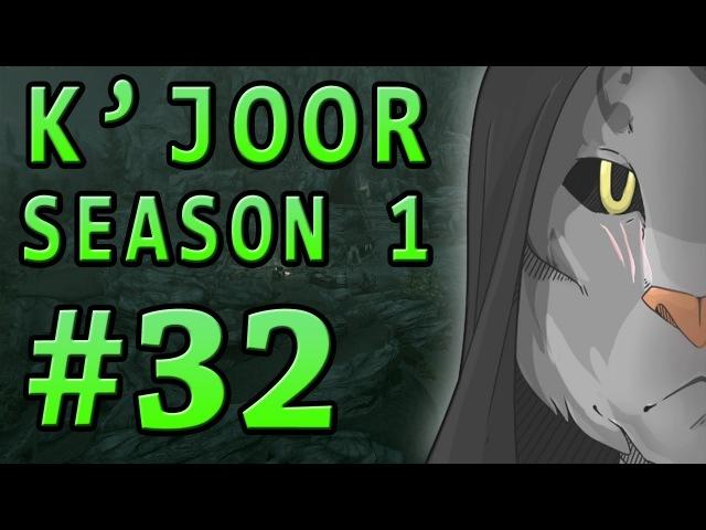 K'Joor's Skyrim Adventures - Season 1 Episode 32: