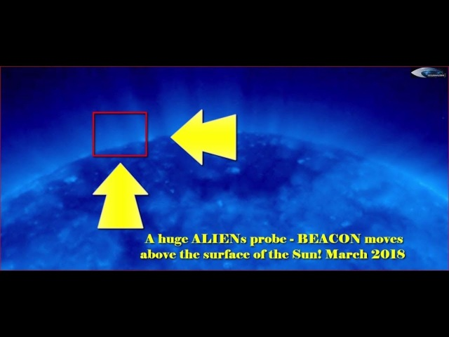 A huge ALIENs probe - BEACON moves above the surface of the Sun! March 2018 (НЛО возле Солнца)