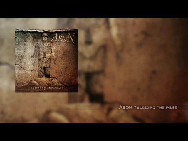 Aeon Bleeding the False Full Album