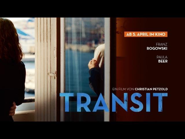 TRANSIT (Offizieller Trailer)