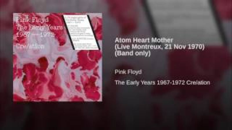 Atom Heart Mother (Live Montreux, 21 Nov 1970) (Band only)