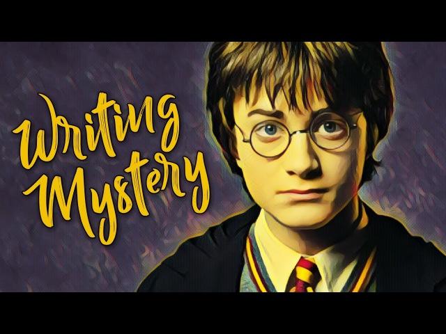 Harry Potter: How J.K. Rowling Writes Mystery