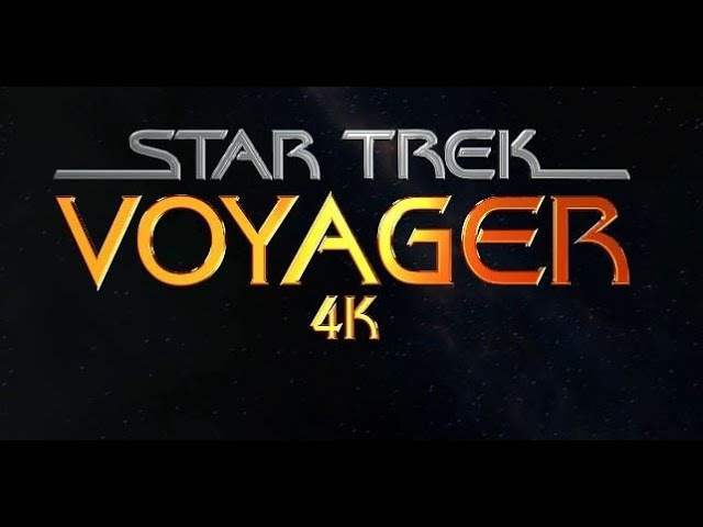 Star Trek Voyager - 4k Title Sequence Recreation By NeonVisual