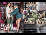 #PRon Svices Militaires  Sevices Militaires 2017 г., Feature, Anal, Big Cocks, Big Tits, Big Ass, MILFS, Lingerie