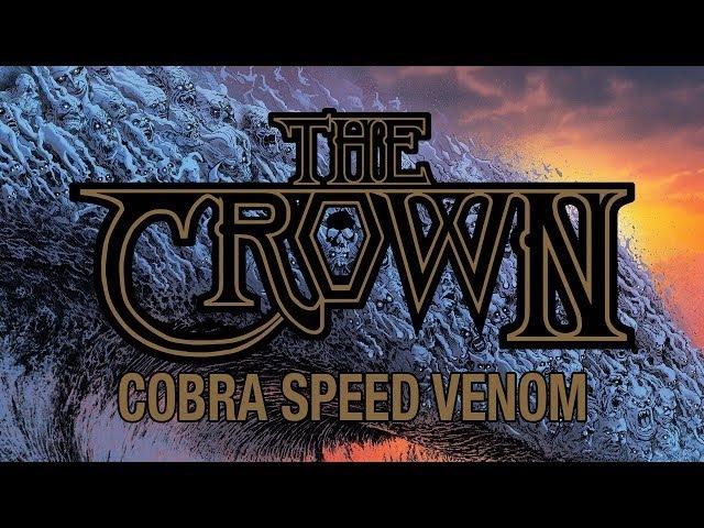 The Crown Cobra Speed Venom (FULL ALBUM)