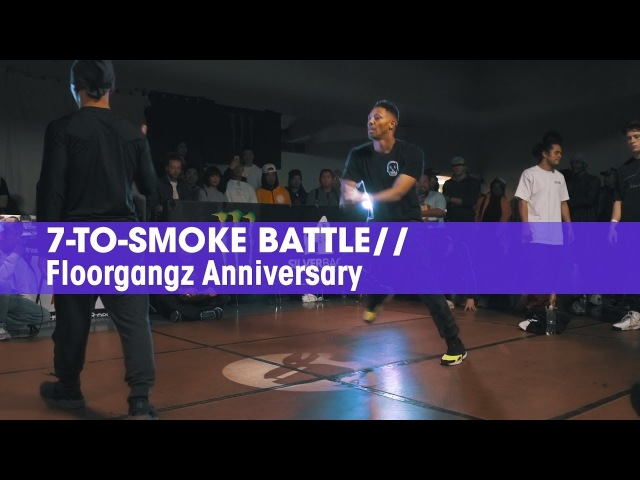 7-to-Smoke Battle stance FloorGangz Anniversary x Radikal Forze USA Qualifier ► Udeftour.org