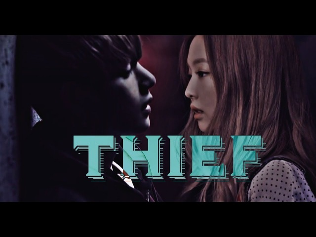 Taehyung Jennie | THIEF