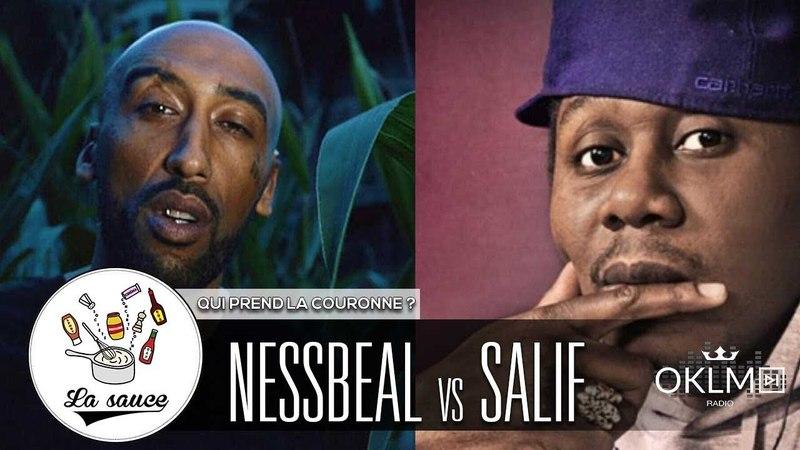 NESSBEAL vs SALIF - Qui prend la couronne ? - LaSauce sur OKLM Radio {OKLM TV}