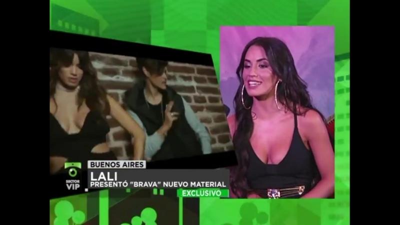 """PARTE 01 LALI ESPOSITO PRESENTÓ SU NUEVO MATERIAL _""""BRAVA_"""" - SECTOR VIP 2018"""