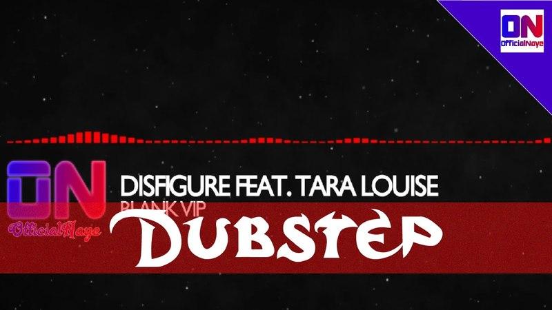 Disfigure Blank VIP feat Tara Louise Lyrics HQ