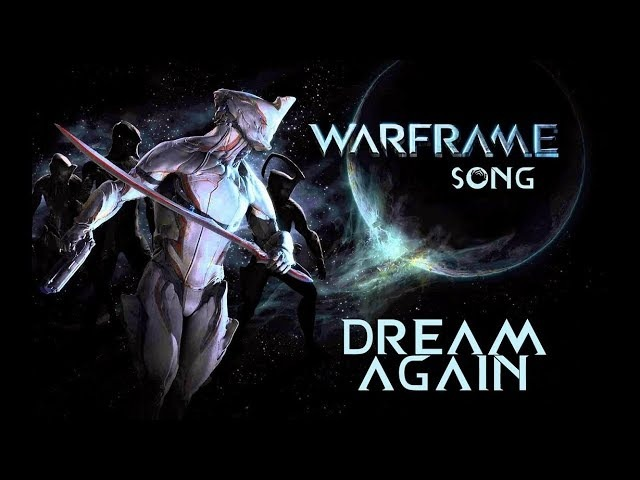 WARFRAME SONG - Dream Again by Miracle Of Sound (Electronic Metal)
