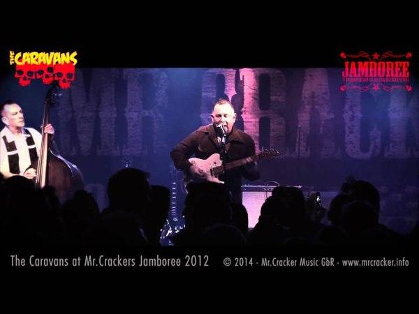 The Caravans at Mr.Crackers Jamboree 2012 · 4 Songs