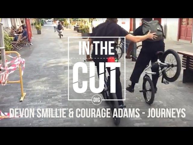 Devon Smillie Courage Adams: IN THE CUT - Flybikes Journeys insidebmx