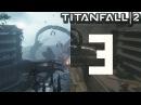 Перемещение во времени! Лучшая миссия EVER Titanfall 2 3
