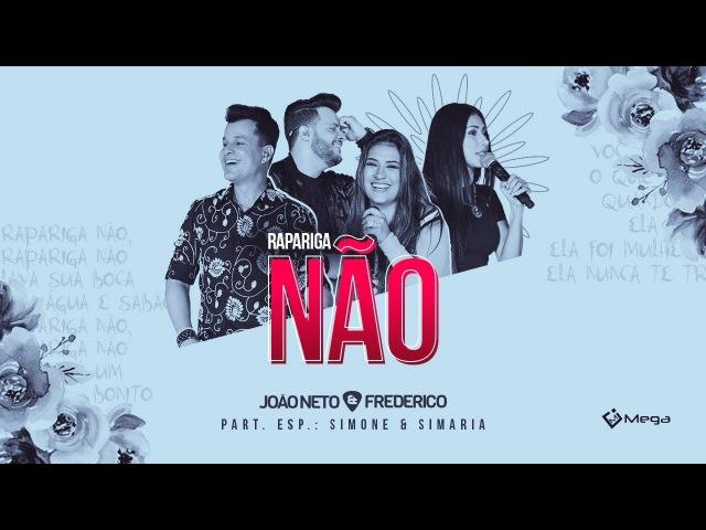 João Neto e Frederico Rapariga Não part Simone e Simaria DVD em Sintonia