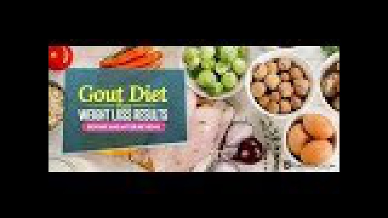 Gout Diet Review- Gout Diet Guide – Scientifically Proven Research-Based Gout Diet Guide