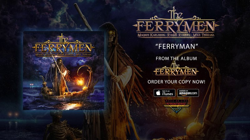 The Ferrymen (Ronnie Romero, Magnus Karlsson Mike Terrana) - Ferryman (Official Audio)