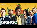 Gringo Official Redband Trailer HD