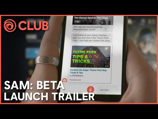 SAM - Ubisoft Personal Gaming Assistant | Beta Launch Trailer |