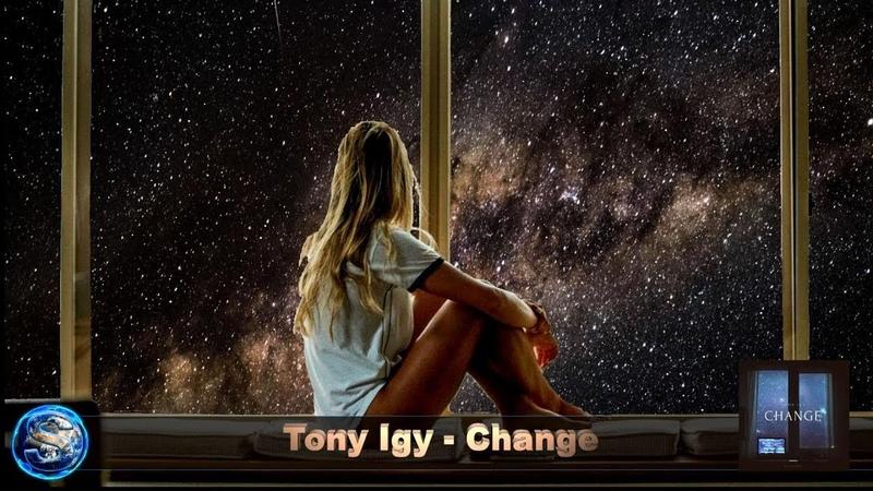 Tony Igy - Change (Chillout)