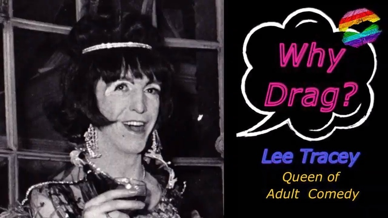 Lee Tracey- Why Drag ? HD 2019