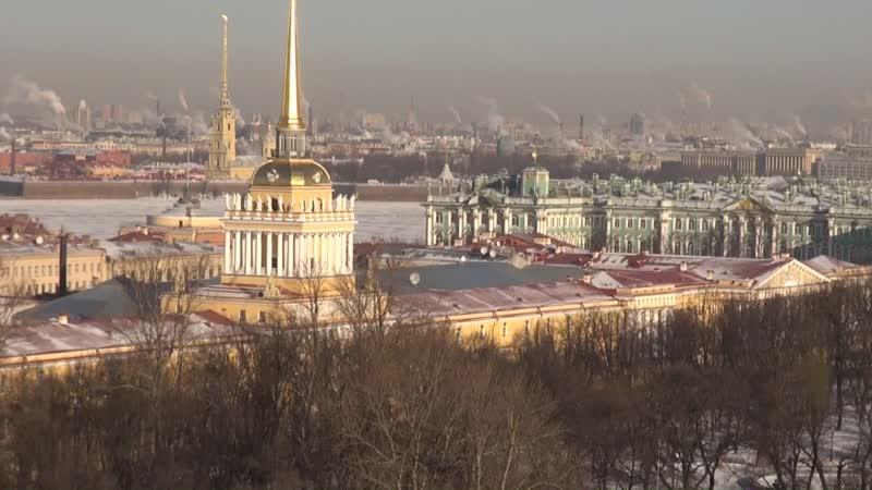 часть 1 Виды Петербурга с колоннады Исаакиевского Собора