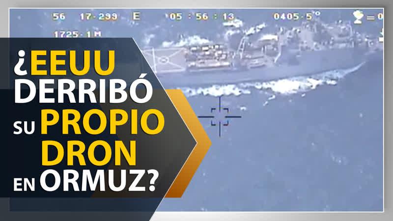 ¿EEUU derribó su propio dron por error en Golfo Pérsico