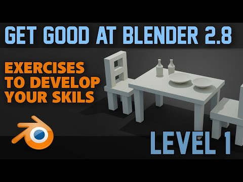 Beginner Exercises | Part 1 | Blender 2.8