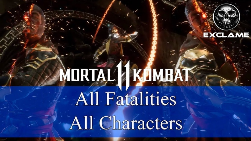Mortal Kombat 11 | All Fatalities | All Characters