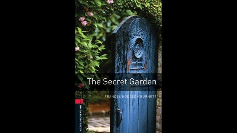 ТАИНСТВЕННЫЙ САД / THE SECRET GARDEN by Frances Hodgson Burnett