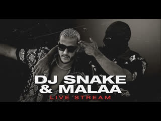 DJ Snake & Malaa | B2B Set
