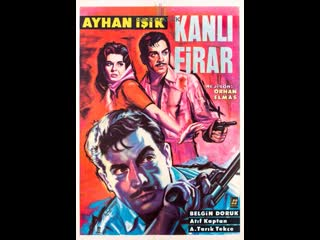 Kanlı Firar - Türk Filmi