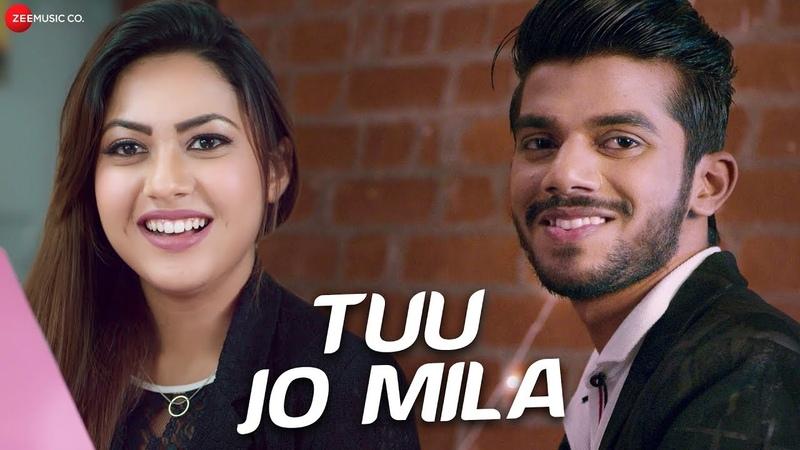Tuu Jo Mila - Official Music Video | Yasser Desai | Anjana Ankur Singh | Reem Shaikh Aman Rajput