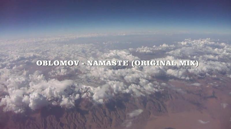 Oblomov - Namaste (Original mix)