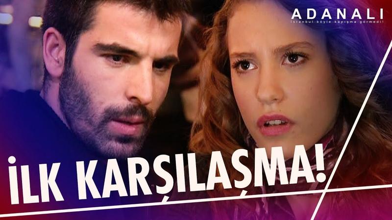 Sofia ve Maraz Ali ilk kez karşılaşıyor Adanalı 6 Bölüm