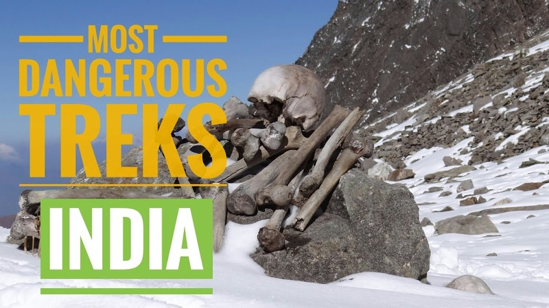 Trekking In India Most Dangerous And Challenging Treks In India Nomadict Soul