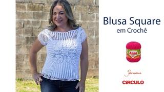 Blusa Square Anne em Croch passo a passo Prof. Simone Eleotrio