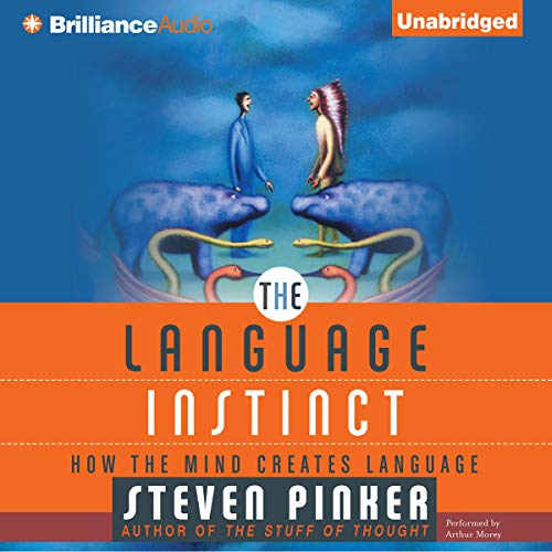 The Language Instinct  How the Mind Creates