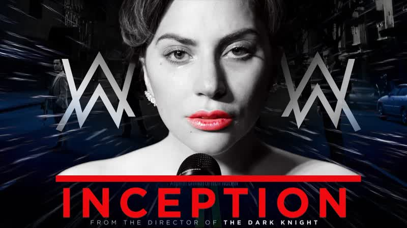 LADY GAGA x HANS ZIMMER - Ill Never Love Again Time ft. AW (A Star Is Born x Inception MASHUP) 2020