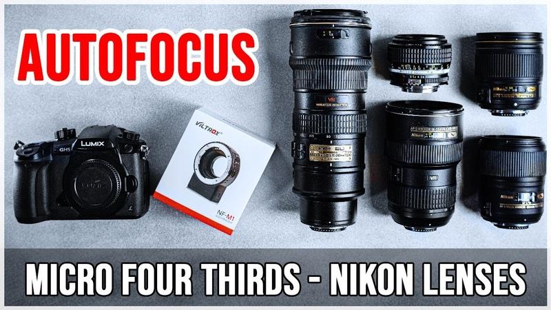 Nikon lenses Autofocus on Micro Four Thirds cameras