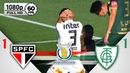 São Paulo 1 x 1 América-MG - Gols Melhores Momentos COMPLETO - Brasileirão Série A 2018