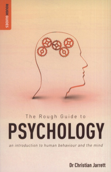 The Rough Guide to Psychology An Introduction to Human Behaviour and the Mind (Rough Guides)