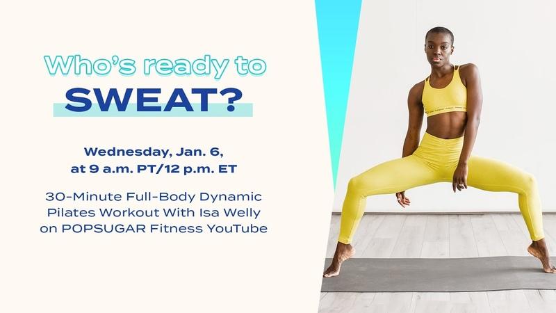 30-минутный динамичный пилатес для всего тела. 30-Minute LIVE Full-Body Dynamic Pilates Workout With Isa Welly