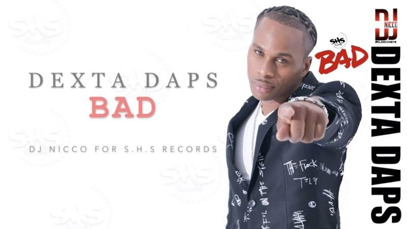 Dexta Daps - Bad (Official Lyric Video)