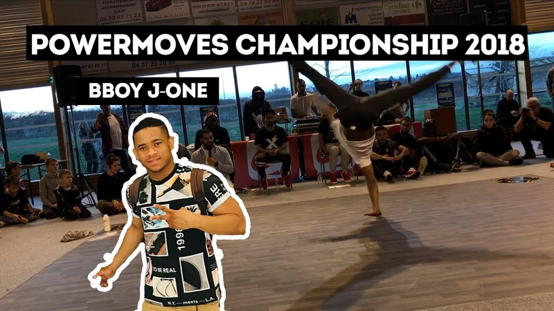 BBOY J ONE POWERMOVES CHAMPIONSHIP 2018