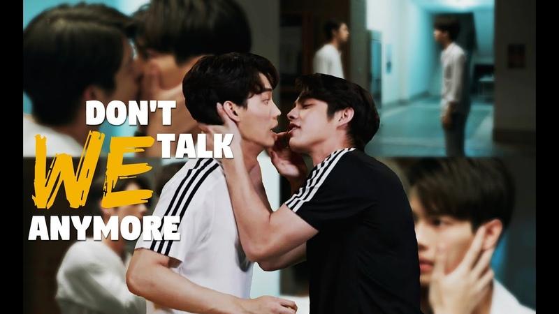「2GETHER」We don't talk anymore ➤ Sarawat Tine
